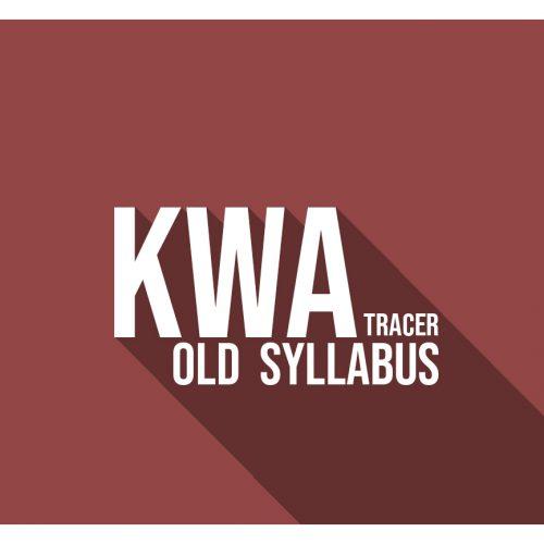 KWA OLD SYLLABUS