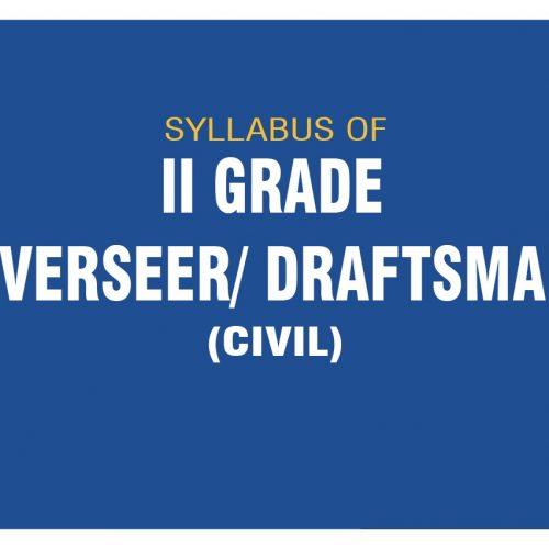 OVERSEER/DRAFTSMAN GRADE II (CIVIL) SYLLABUS
