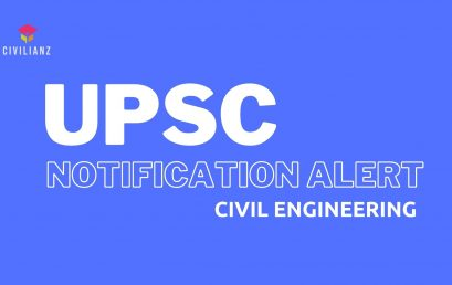 UPSC CIVIL ENGINEERING NOTIFICATION OUT!!!