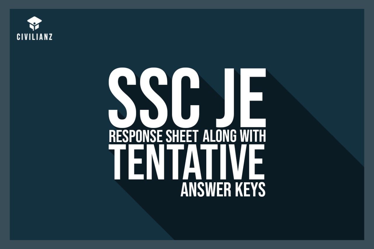 STAFF SELECTION COMMISSION – RESPONSE SHEETS ALONG WITH TENTATIVE ANSWER KEYS