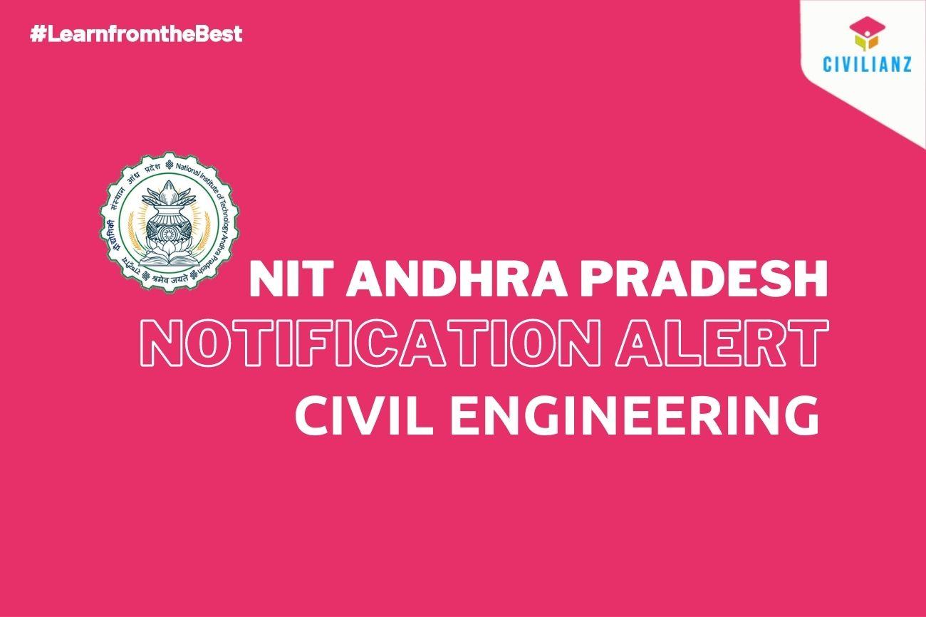 NIT ANDHRA PRADESH JOB NOTIFICATION 2021