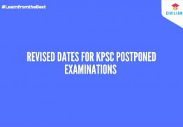 REVISED DATES FOR KPSC POSTPONED EXAMINATIONS