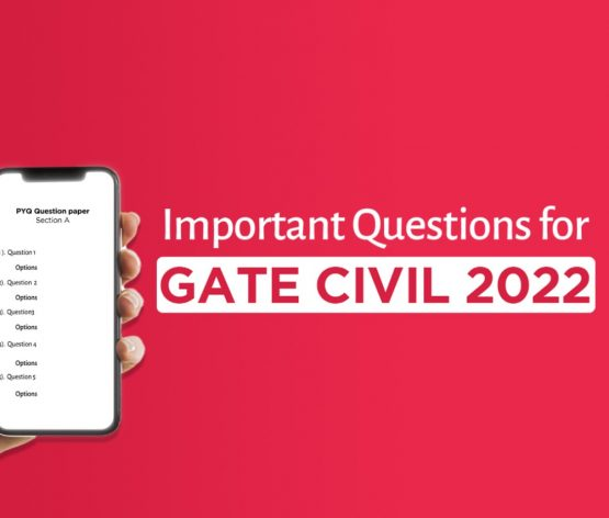 GATE 2022 IMPORTANT QUESTIONS