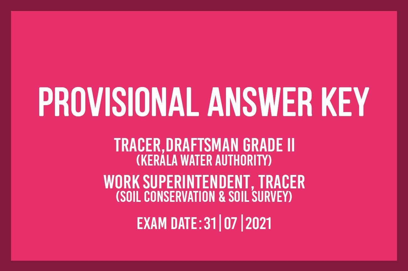 TRACER,DRAFTSMAN GRADE II KWA, WORK SUPERINTENDENT,TRACER