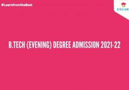 B.TECH (EVENING) DEGREE ADMISSION 2021-22
