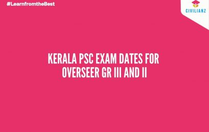KERALA PSC EXAM DATES FOR OVERSEER GRADE III & II