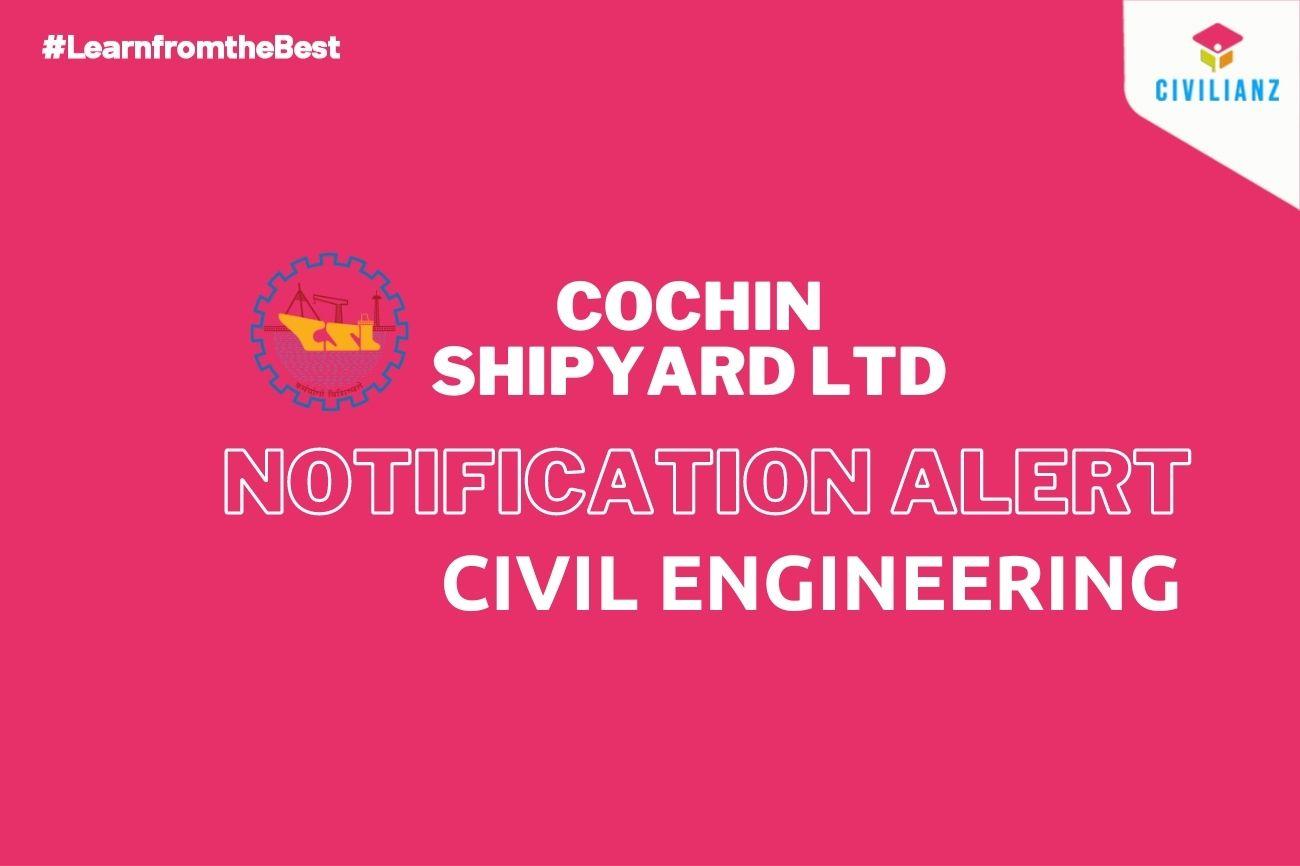 COCHIN SHIPYARD LTD JOB NOTIFICATION 2021